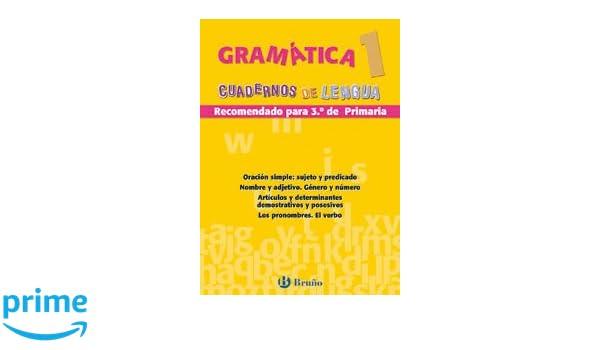 Gramatica cuadernos lengua primaria/ Grammar Primary Language Books (Cuadernos De Lengua Primaria) (Spanish Edition): Juan Cruz Martinez: 9788421654439: ...