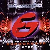 TETSUYA KOMURO PRODUCE THE BEST OF EUROGROOVE NON-STOP MIX