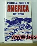 img - for Political Issues in America: 1990's (Politics Today) book / textbook / text book