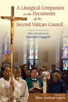 Liturgical Companion to the Documents of the Second Vatican Council: With an Introduction by Massimo Faggioli