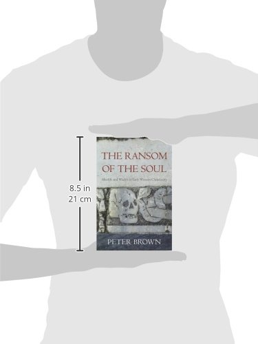 peter brown the ransom of the soul