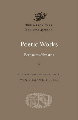 Poetic Works (Dumbarton Oaks Medieval Library)