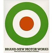 BRAND-NEW MOTOR WORKS