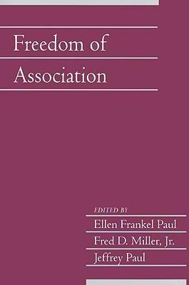 Download [(Freedom of Association: Volume 25, Part 2 )] [Author: Ellen Frankel Paul] [Jul-2009] PDF