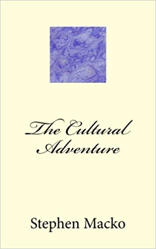 The Cultural Adventure: Mr. Stephen John Macko ...