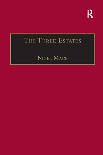 The Three Estates: A Pleasant Satire in Commendation of Virtue and in Vituperation of Vice
