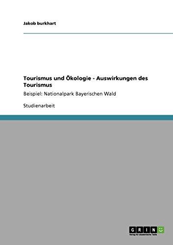 Tourismus und Ökologie - Auswirkungen des Tourismus  [Burkhart, Jakob] (Tapa Blanda)
