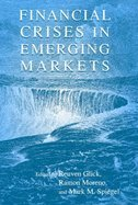 Download Financial Crisis in Emerging Markets (01) by Glick, Reuven [Hardcover (2001)] ebook