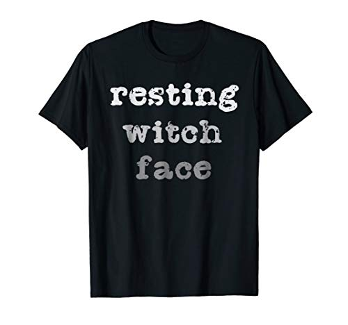 Resting Witch Face Hilarious Halloween Tee | Cool Gift Idea -