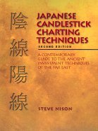Japanese Candlestick Charting Tecniques A Contemporary Guide to the Ancient Investment Techniques of the Far East 2ND EDITION [HC,2001]
