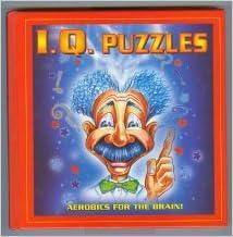IQ Puzzles: Aerobics for the Brain!