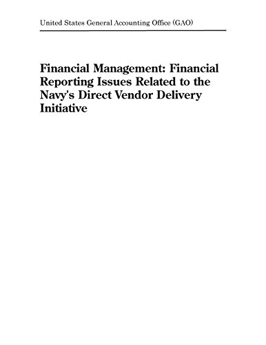 Financial Management: Financial Reporting Issues Related to the Navy's Direct Vendor Delivery Initiative