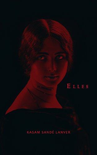 Elles: nouvelles érotiques (version explicite) (French