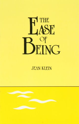 The Ease Of Being