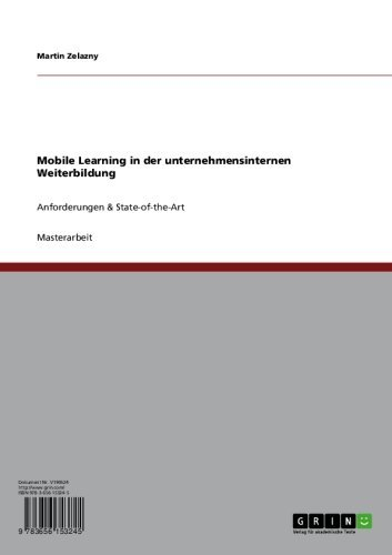 Mobile Learning in der unternehmensinternen Weiterbildung: Anforderungen & State-of-the-Art (German Edition)