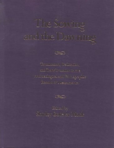 The Sowing and the Dawning: Termination, Dedication and Transformation in the Archaeological and Ethnographic Record of  Mesoamerica