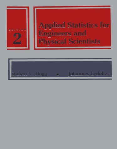 Applied Statistics for Engineers and Physical Scientists (2nd Edition)
