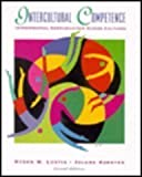 Intercultural Competence : Interpersonal Communication Across Cultures, Lustig, Myron W. and Koester, Jolena, 0673997103
