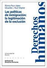 Las Politicas de Inmigracion: La Legitimacion de La Exclusion ...
