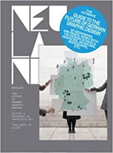 Neuland: The Future of German Graphic Design (Design Graphic Design)