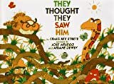 They Thought They Saw Him, Craig K. Strete, 0688141943