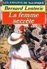Les Enfants de Salonique, tome 2 : La Femme secrète par Lenteric