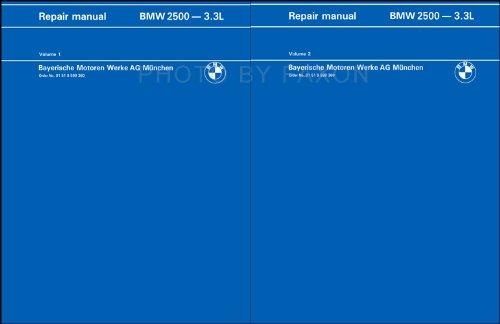Si Auto Repair (1969-1976 BMW 2500 2800 3.0 CS/i Bavaria Repair Shop Manual Reprint 3.0S 3.0CS 3.0CSi 3.0CSL)