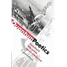 Quantum Poetics: Yeats, Pound, Eliot, and the Science of Modernism