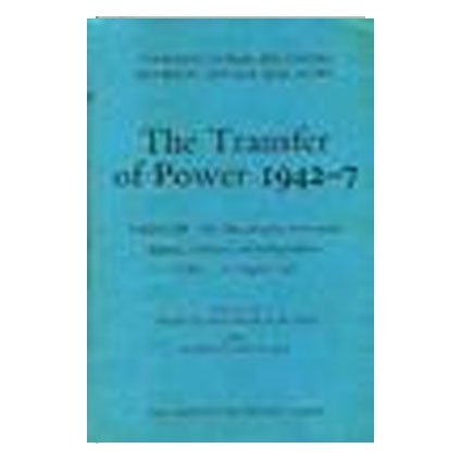 Transfer of Power in India, 1942-47: Bengal Famine and the New Viceroyalty, June 15 1943-Aug.31 1944 v. 4 (Constitutional relations between Britain & India)