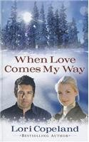 book cover of When Love Comes My Way