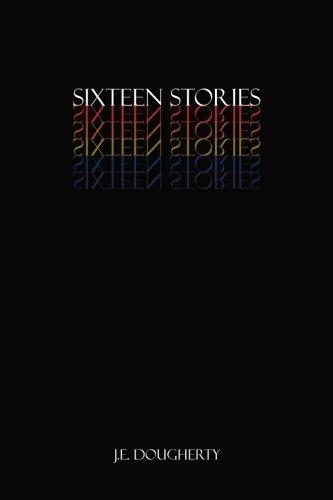 Sixteen Stories