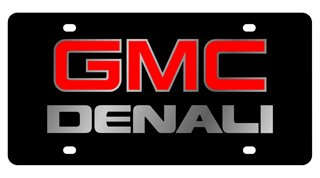 GMC Denali License Plate on Black Steel