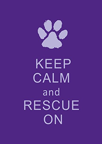 Toland Home Garden Rescue On 12.5 x 18 Inch Decorative Keep Calm Puppy Dog Animal Paw Double Sided Garden - Original Rescue Dog