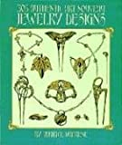 The 305 Authentic Art Nouveau Jewelry Designs (Dover Jewelry and Metalwork)