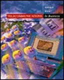 Telecommunications in Business : Strategy and Application, Vargo, John J. and Hunt, Ray, 0256197873