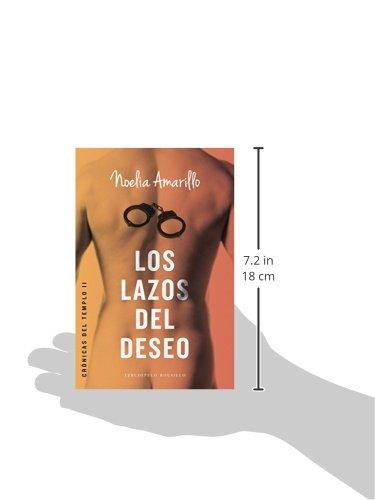 Los lazos del deseo (Cronicas Del Templo): Amazon.es: Amarillo, Noelia: Libros