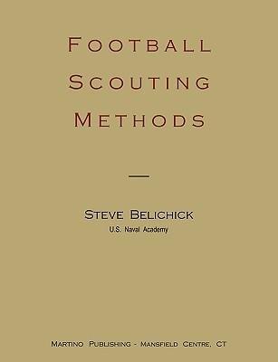 [ Football Scouting Methods Belichick, Steve ( Author ) ] { Paperback } 2008