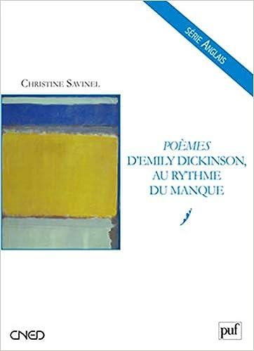 Poemes Demily Dickinson Au Rythme Du Manque Cned Anglais