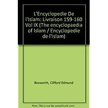Encyclopedie de L'Islam, Tome IX San-Sze, Livraison 159-160