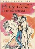 Poly, la rose et le mendiant  par Aubry