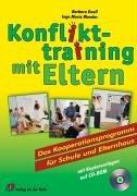 Konflikttraining mit Eltern: Das Kooperationsprogramm für Schule und Elternhaus Taschenbuch – September 2003 Inge M Mandac Barbara Duell Verlag an der Ruhr 3860728229