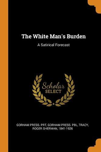 The White Man's Burden: A Satirical Forecast