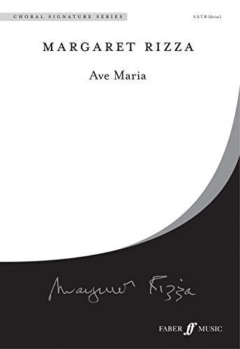 - Ave Maria: SATB divisi, a cappella, Choral Octavo (Faber Edition: Choral Signature Series)