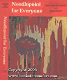 Needlepoint for Everyone, Mary B. Picken and Doris White, 0060057610