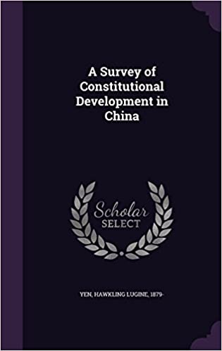 A Survey of Constitutional Development in China