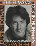 The Films of Dustin Hoffman, Douglas Brode, 0806510854