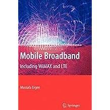 Mobile Broadband (09) by Ergen, Mustafa [Hardcover (2009)]