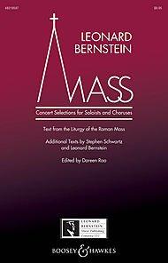 Leonard Bernstein Music Mass (Concert Selections for Soloists and Choruses) SATB Choir/Treble by Bernstein edited by Doreen (Bernstein Mass Sheet Music)
