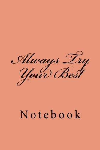 Always Try Your Best: Notebook