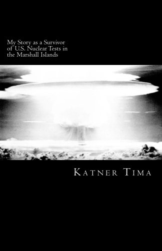 Download My Story as a Survivor of U.S. Nuclear Tests in the Marshall Islands ebook